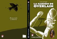 La ilusion de Overlain