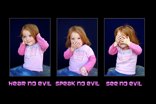 hear no evil speak no evil see no evil edit