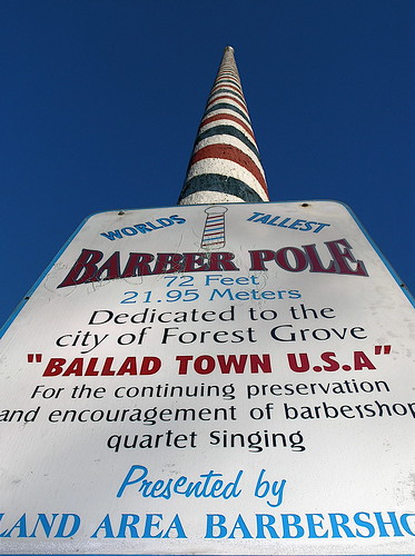 Forest Grove's World's Tallest Barber Pole.'