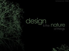 Design is the nature of things