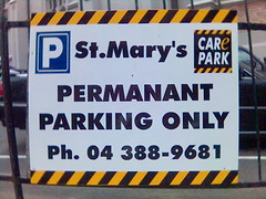 Car park sign, St Mary of the Angels, Wellington.