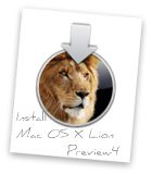 Install MacOSXLion Preview4