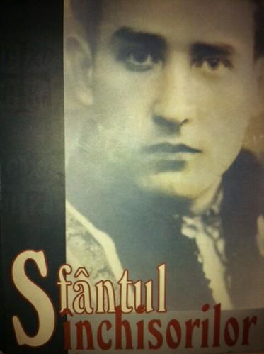 """Cartea """"Sfântul Închisorilor"""" despre Valeriu Gafencu"""