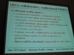 Slide from McGonigals session on ARG, ACG 2005