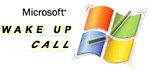 Microsoft Wake Up Call