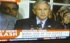 Bush: Worst Disaster