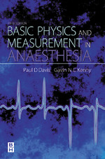 Basic Physics and Measurement in Anesthesia