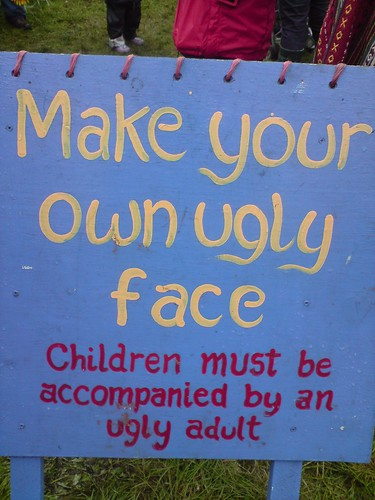 Ugly Face sign