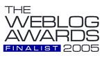 Best UK Blog - Finalist in Weblog Awards 2005