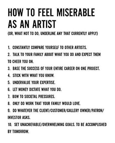 How to be miserable as an artist