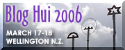 Link to bloghui.org - New Zealand's first international weblog conference