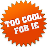 Too Cool for IE Banner