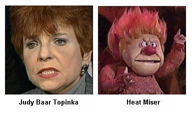 Separated at Birth? Judy Baar Topinka and Heat Miser