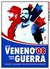 Veneno y Guerra 2008