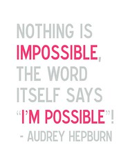 I'm Possible - Audrey Hepburn Quote in Gray and Pink photo by 3LambsStudio
