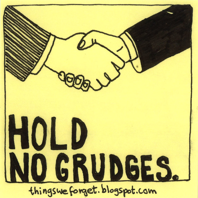 Chandler's Blog: Life Is Too Short To Hold Grudges