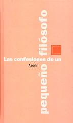 Azorin Confesiones Pequeño Filosofo