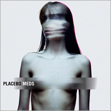 Placebo - Meds cover