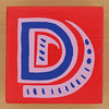 Bob and Roberta Smith Alphabet Block D