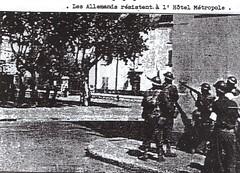 Provence- 1944 - Hyères - Les allemands résistent à l'Hôtel Métropole - Source  Pierre Tropet conservateur du Memorial de Hyères