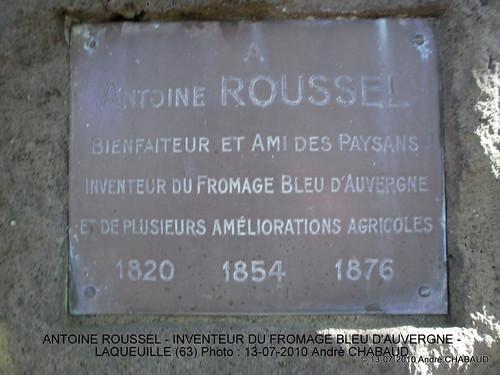 HOMMAGE A ANTOINE ROUSSEL-INVENTEUR DU FROMAGE BLEU D'AUVERGNE-LAQUEUILLE (63)