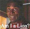 Am I a Lion?