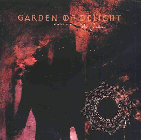 GARDEN OF DELIGHT: Apocryphal (Trisol 2003)