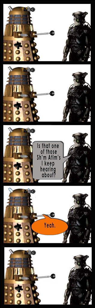 Dalek and Borg Sh'm Atim