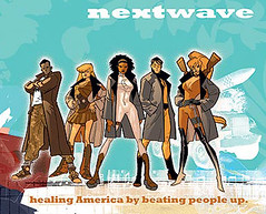 Nextwave:  Healing America by Beating People Up.
