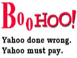 BooHoo: Yahoo done wrong. Yahoo must pay.