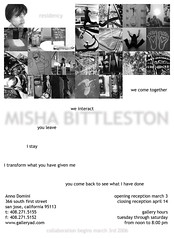 Misha Bittleston: Anno Domini 'Residency' - San Jose, March - April 2006