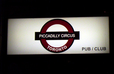 Piccadilly Circus Pub Sign in Toronto