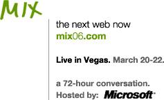 MIX 06 http://mix06.com