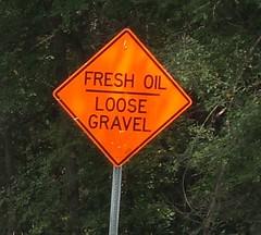 Fresh Oil - Loose Gravel