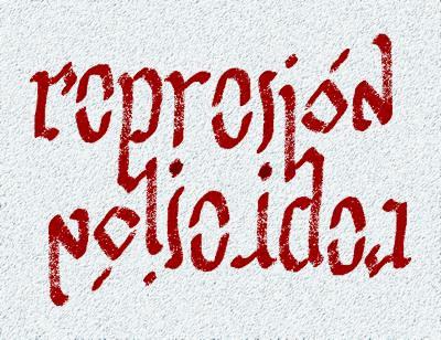 REPRESION / POLICIACA