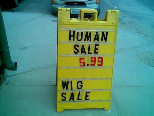 HUMAN SALE 5.99 WIG SALE