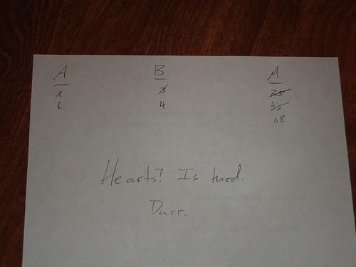 I pretty much failed at Hearts.