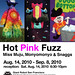 Hot Pink Fuzz Exhibition