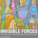 Invisible Forces Exhibition