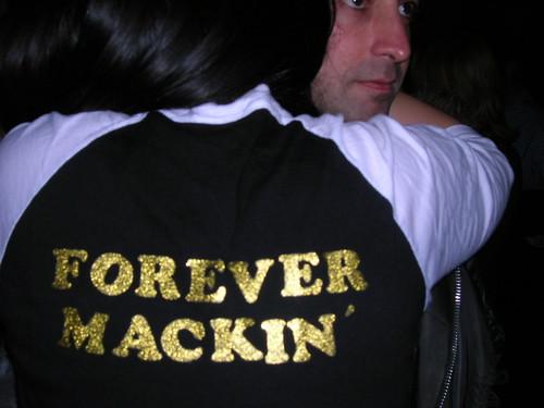 forever mackin'