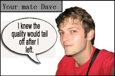 your mate dave