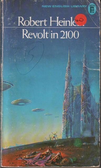 Revolt in 2100 - Robert A. Heinlein