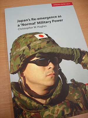 IISS Adelphi Paper 368-9: Japan's Re-emergence as a 'Normal' Military Power, Christopher W. Hughes
