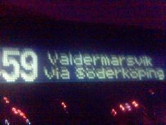 Destinationsskylt på buss med texten '...59 Valdermarsvik via Söderköping'