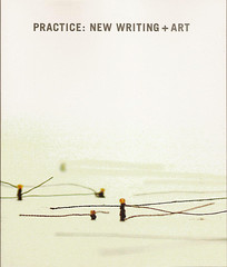 PRACTICE: NEW WRITING + ART  Angela Buenning Ryan Mrozowski Anne Wilson Karen Barbour Paula McCartney Aaron McCollough Christi Kramer Cole Swensen Dan Beachy-Quick Eleanor Graves G.C. Waldrep Graham Foust H. L. Hix Janet Holmes Joan Wilcox John Cross Peter Streckfus Rod Smith Susan Tichy Semezdin Mehmedinovic Betsy Andrews Gabe Weisert Jamy Bond Gerald Tiffany PRACTICE: NEW WRITING + ART  Angela Buenning Ryan Mrozowski Anne Wilson Karen Barbour Paula McCartney Aaron McCollough Christi Kramer Cole Swensen Dan Beachy-Quick Eleanor Graves G.C. Waldrep Graham Foust H. L. Hix Janet Holmes Joan Wilcox John Cross Peter Streckfus Rod Smith Susan Tichy Semezdin Mehmedinovic Betsy Andrews Gabe Weisert Jamy Bond Gerald Tiffany PRACTICE: NEW WRITING + ART  Angela Buenning Ryan Mrozowski Anne Wilson Karen Barbour Paula McCartney Aaron McCollough Christi Kramer Cole Swensen Dan Beachy-Quick Eleanor Graves G.C. Waldrep Graham Foust H. L. Hix Janet Holmes Joan Wilcox John Cross Peter Streckfus Rod Smith Susan Tichy Semezdin Mehmedinovic Betsy Andrews Gabe Weisert Jamy Bond Gerald Tiffany PRACTICE: NEW WRITING + ART  Angela Buenning Ryan Mrozowski Anne Wilson Karen Barbour Paula McCartney Aaron McCollough Christi Kramer Cole Swensen Dan Beachy-Quick Eleanor Graves G.C. Waldrep Graham Foust H. L. Hix Janet Holmes Joan Wilcox John Cross Peter Streckfus Rod Smith Susan Tichy Semezdin Mehmedinovic Betsy Andrews Gabe Weisert Jamy Bond Gerald Tiffany PRACTICE: NEW WRITING + ART  Angela Buenning Ryan Mrozowski Anne Wilson Karen Barbour Paula McCartney Aaron McCollough Christi Kramer Cole Swensen Dan Beachy-Quick Eleanor Graves G.C. Waldrep Graham Foust H. L. Hix Janet Holmes Joan Wilcox John Cross Peter Streckfus Rod Smith Susan Tichy Semezdin Mehmedinovic Betsy Andrews Gabe Weisert Jamy Bond Gerald Tiffany