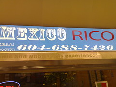 Taco Mexico Rico Sign - Roland in Vancouver 2277