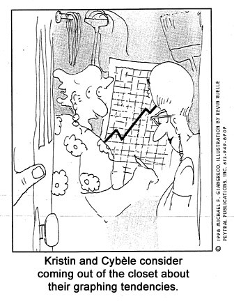 Kristin and Cybele consider coming out of the closet about their graphing tendencies