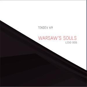 tekdev69 - warsaw's souls