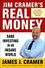 Real Money, by Jim Cramer