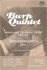 BURP QUINTET a Spazio Musica Pavia il 19 APRILE 2006
